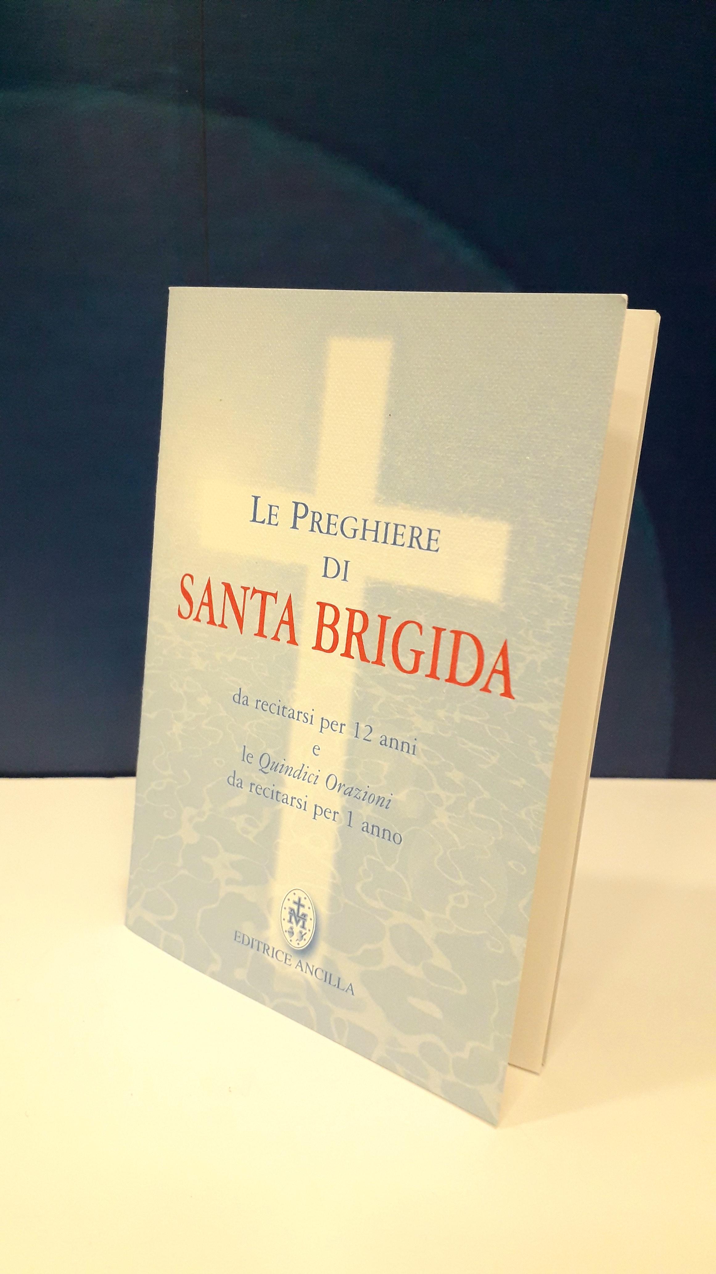 Libro Le preghiere di Santa Brigida da recitarsi per 12 anni e le ...